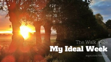WLK124: My Ideal Week