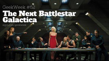 GWK062: The New Battlestar Galactica