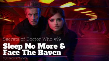 WHO019: Sleep No More and Face The Raven