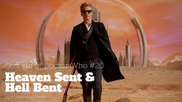 WHO020: Heaven Sent and Hell Bent