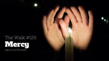 WLK129: Mercy