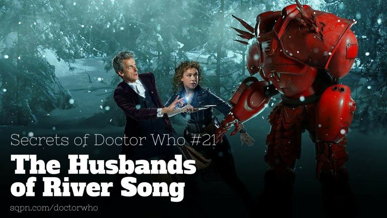 WHO021: The Husbands of River Song