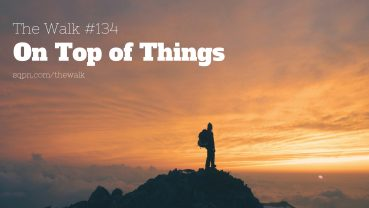 WLK134: On Top of Things
