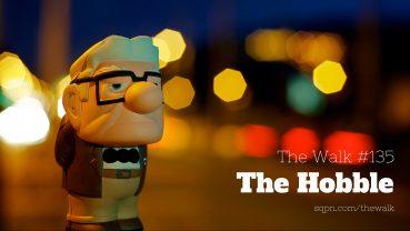 WLK135: The Hobble