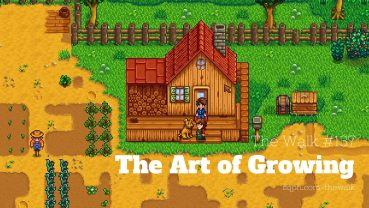 WLK137: The Art of Growing