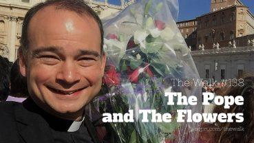 WLK138: The Pope and The Flowers