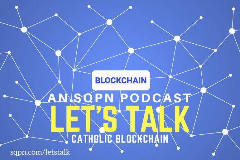 LTK010: Catholic Blockchain