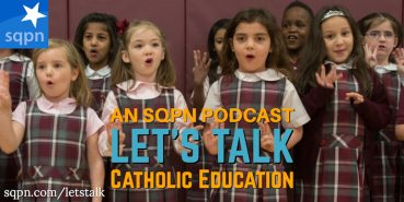 LTK022: Let's Talk about Catholic Education