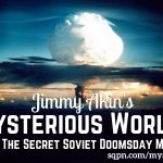Secret Soviet Doomsday Machine