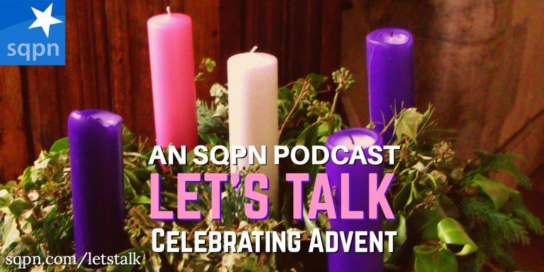 LTK027: Let's Talk about Celebrating Advent