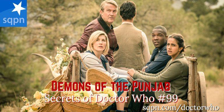 WHO099: Demons of the Punjab