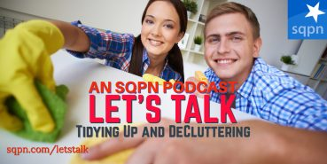 LTK034: Let's Talk about Tidying Up and De-Cluttering