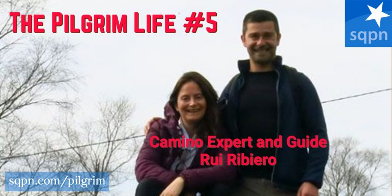 PIL005: Camino Expert and Guide Rui Ribeiro