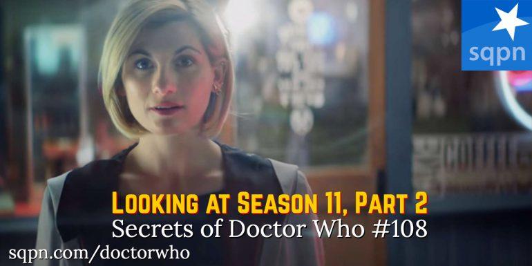 WHO108: Looking Back at Season 11, Part 2