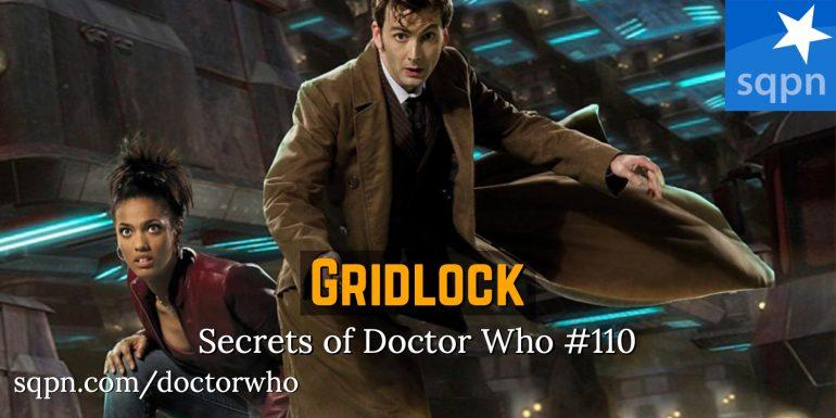 WHO110: Gridlock