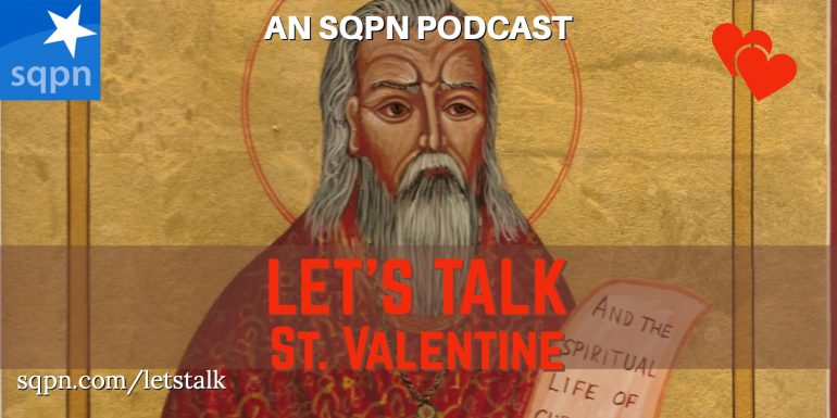 LTK037: Let's Talk about St. Valentine