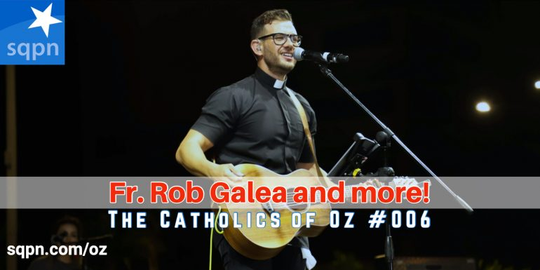 COZ006: Fr. Rob Galea, Lent, and more!