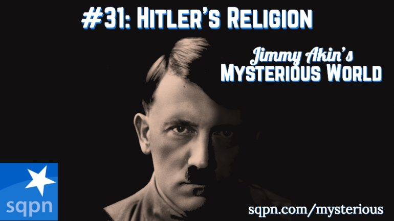 What Was Adolph Hitler's Religion?
