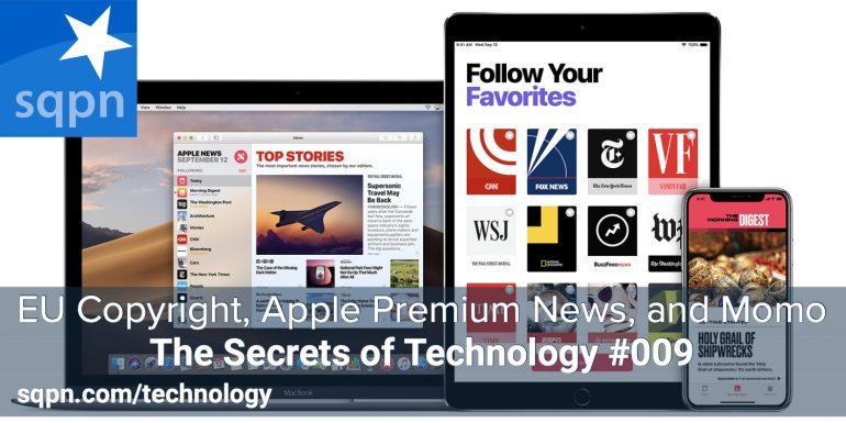 TEC009: EU Copyright 13, Apple's Premium News, and Momo