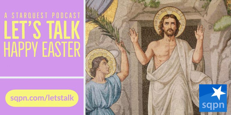 Easter Greetings from Fr. Cory Sticha and StarQuest Media