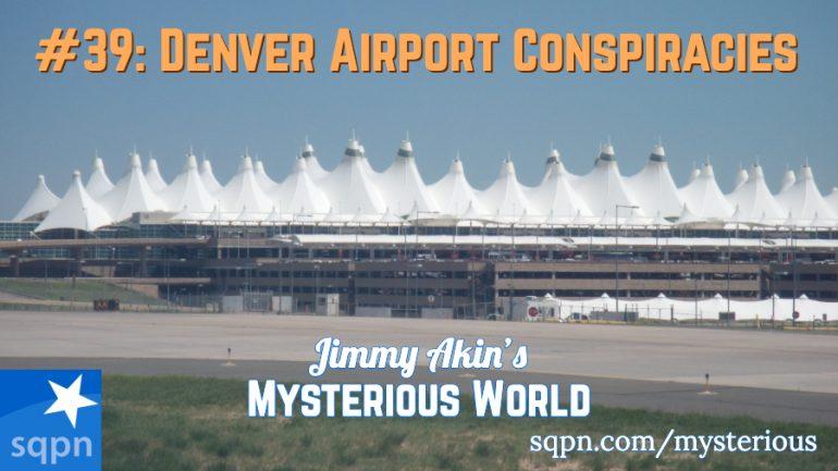 Denver Airport Conspiracies
