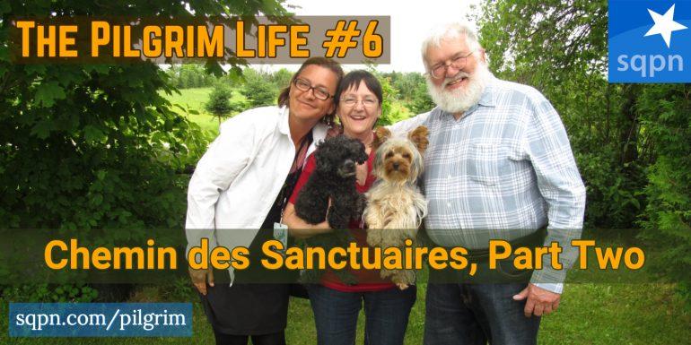 PIL006: Chemin des Sanctuaires, Part Two