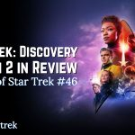 Star Trek Discovery Season 2 in Review