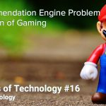 The Recommendation Engine and The Evolution of Gaming