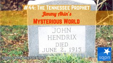 John Hendrix, The Tennessee Prophet