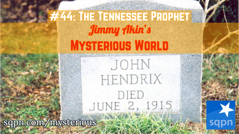 John Hendrix, The Tennessee Prophet