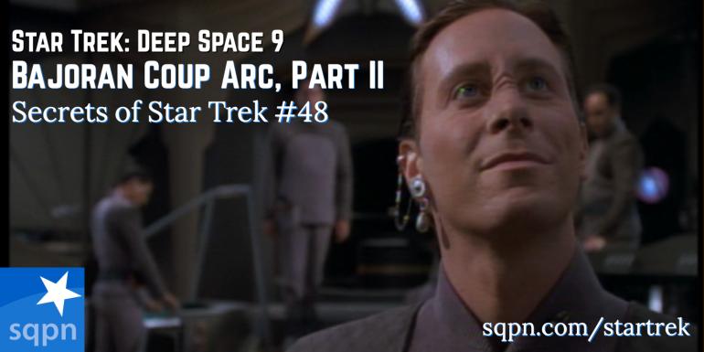 The Bajoran Coup Arc, Part II (DS9)