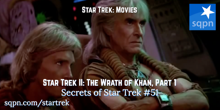 Star Trek II: The Wrath of Khan, Part 1