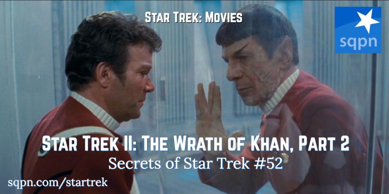 Star Trek II: The Wrath of Khan, Part 2