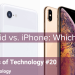 Android vs. iPhone: Which one for you?