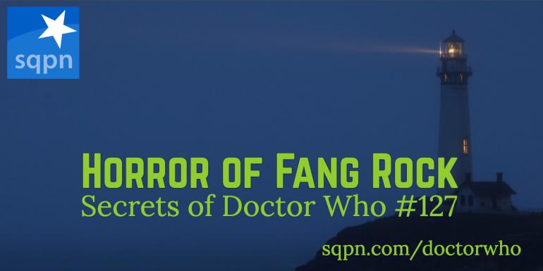 Horror of Fang Rock