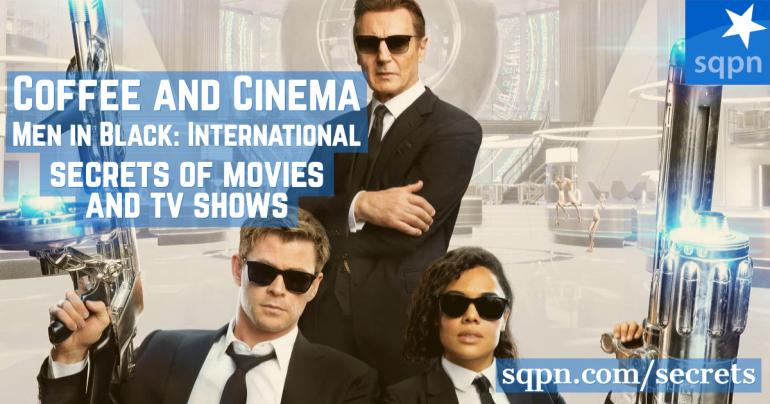 Men in Black: International – Coffee and Cinema