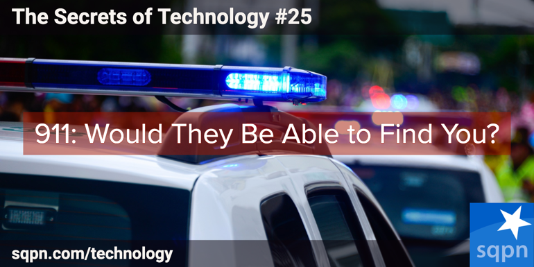 911: Would They Be Able to Find You?