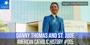 Danny Thomas and St. Jude