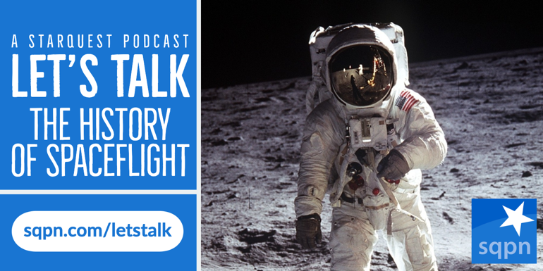 Let's Talk about the History of Spaceflight