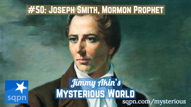 Joseph Smith, Mormon Prophet
