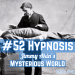 The Mystery of Hypnosis