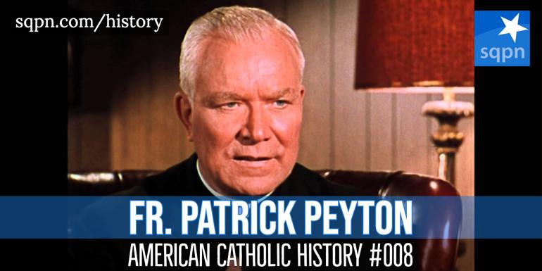 Fr. Patrick Peyton