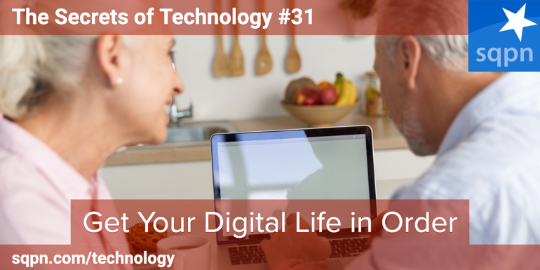 Get Your Digital Life in Order