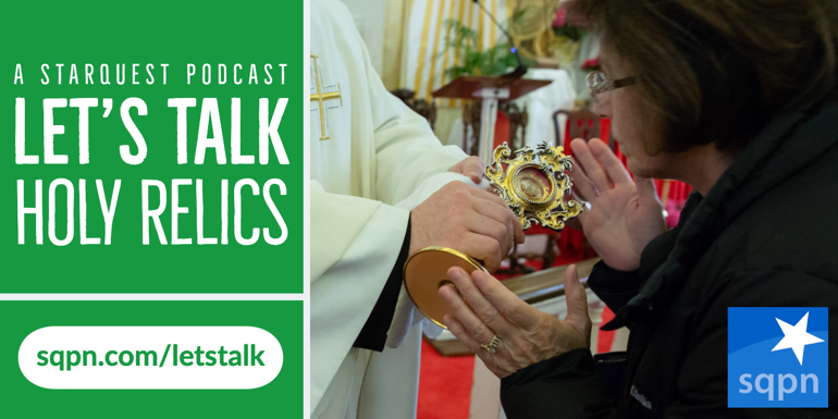 Let's Talk about Holy Relics