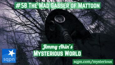 The Mad Gasser of Mattoon