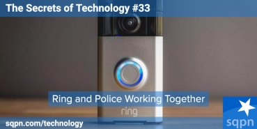 Ring and Police Working Together; Doxxing; and Apple's iPhone Event