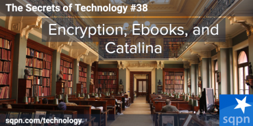 Encryption, Ebooks, and Catalina