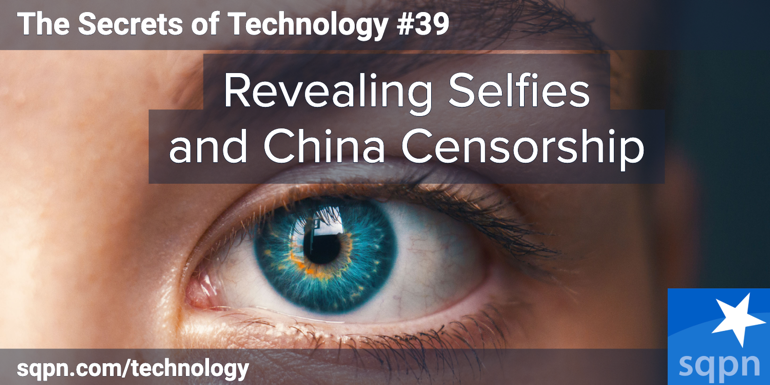 Revealing Selfies and China Censorship
