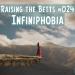 Infiniphobia