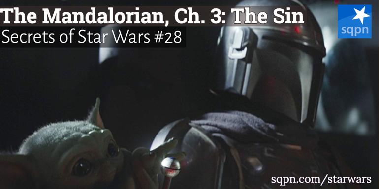 The Mandalorian, Ch. 3: The Sin